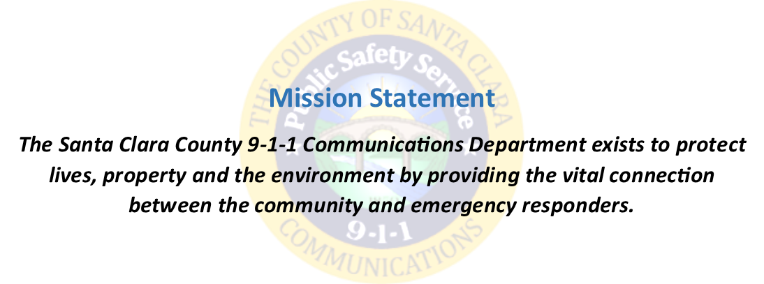 Santa Clara County 911 Communications Mission Statement